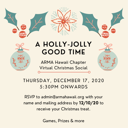 Read more about the article ARMA Hawai`i Chapter Virtual Christmas Social